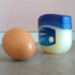 Izgledajte 10 godina mlađe koristeći vazelin i jaje